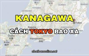 Kanagawa cách Tokyo bao xa? Từ Tokyo đến Kanagawa bao nhiêu km
