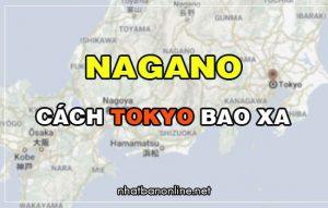 Nagano cách Tokyo bao xa? Từ Tokyo đến Nagano bao nhiêu km