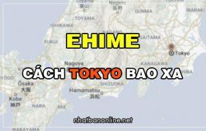Ehime cách Tokyo bao xa? Từ Tokyo đến Ehime bao nhiêu km