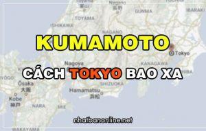 Kumamoto cách Tokyo bao xa? Từ Tokyo đến Kumamoto bao nhiêu km