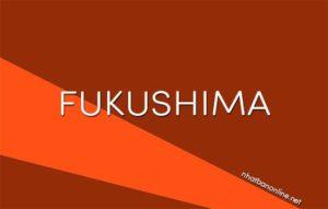 Tỉnh Fukushima số bao nhiêu