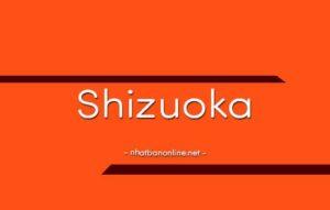 Shizuoka tỉnh số mấy