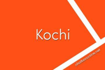 Tỉnh Kochi số bao nhiêu? Các tỉnh gần Kochi là tỉnh nào