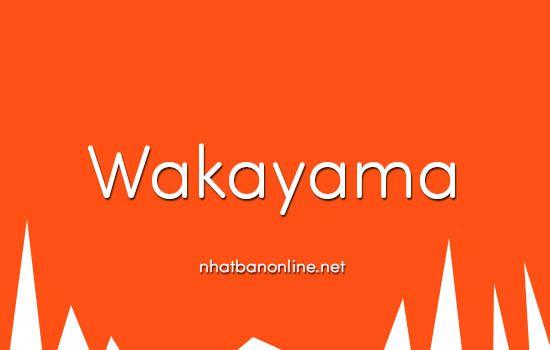 Wakayama tỉnh số mấy
