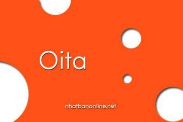 Tỉnh Oita số bao nhiêu? Các tỉnh gần Oita là tỉnh nào