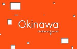 Okinawa tỉnh số mấy